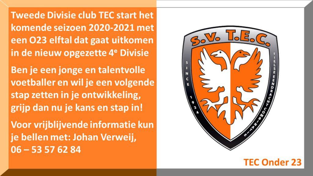 TEC O23 | Ben jij een talentvolle, jonge speler en er aan toe om de volgende stap in je ontwikkeling te zetten? Grijp dan nu je kans en stap in! | SV TEC Tiel | Tweede Divisie