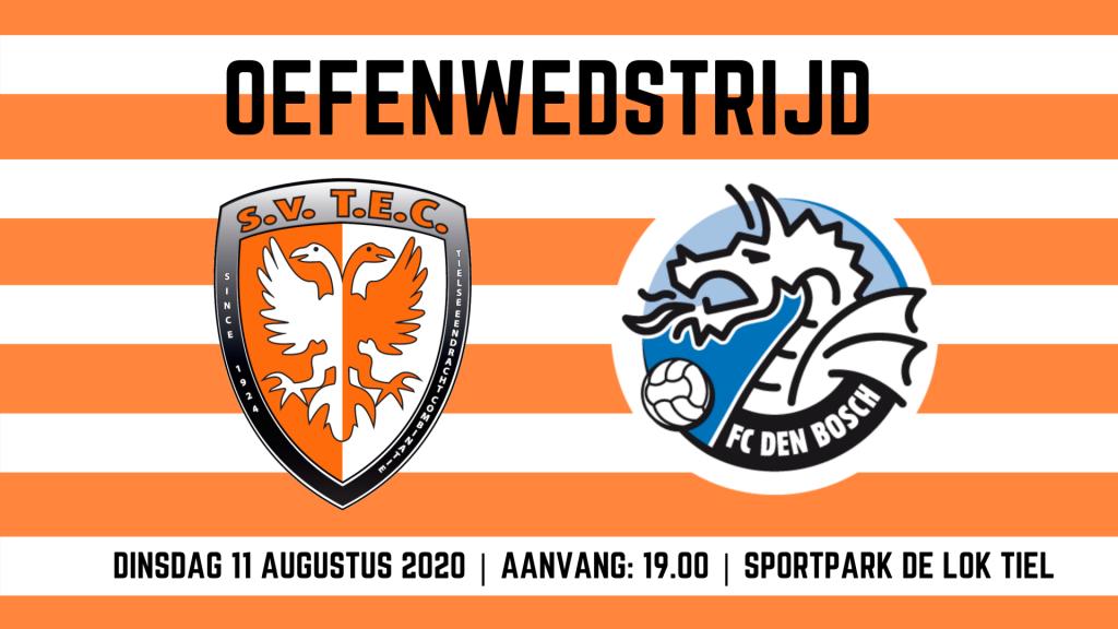 Oefenwedstrijd TEC - FC Den Bosch op 11 augustus 2020
