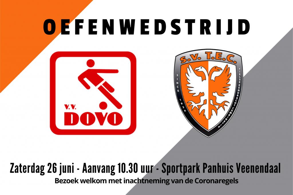 Oefenwedstrijd DOVO - TEC | Zaterdag 26 juni 2021 | Sportpark Panhuis Veenendaal | Aanvang: 10.30 uur | Publiek welkom | 1.5 meter afstand